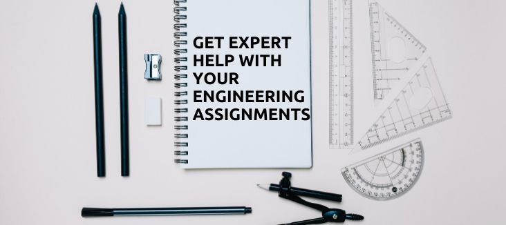 Get expert help with your engineering assignments