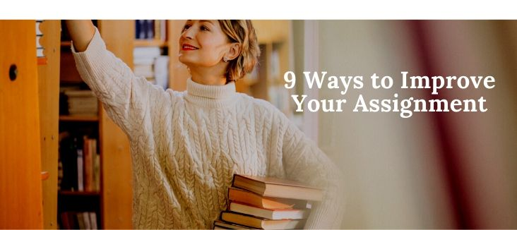 9 Ways to Improve Your Assignment